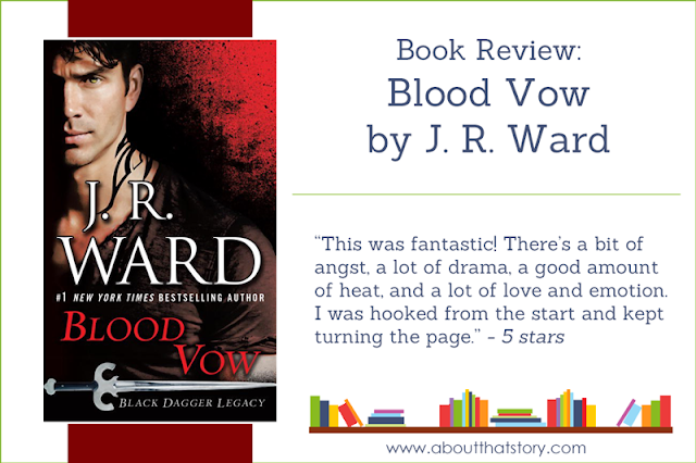 Book Review: Blood Vow by J. R. Ward | About That Story