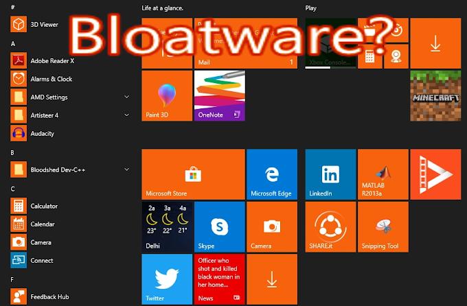 Bloatware क्या होता है और यह फ़ोन में install क्यों रहता है?
