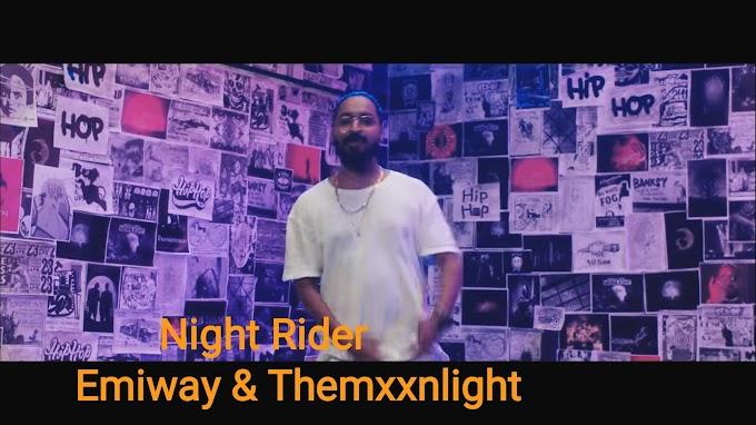 Emiway - Night Rider Lyrics feat. Themxxnlight