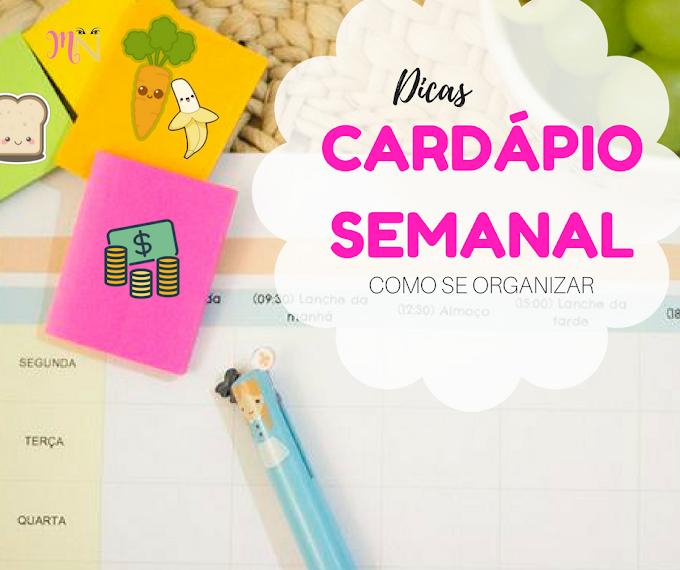 Cardápio Semanal | Organização de Dieta e Fitness