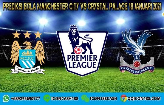 Prediksi Skor Manchester City Vs Crystal Palace 18 Januari 2021