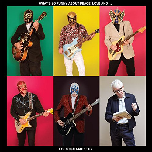 Discussions Magazine Music Blog: LOS STRAITJACKETS/What's So Funny