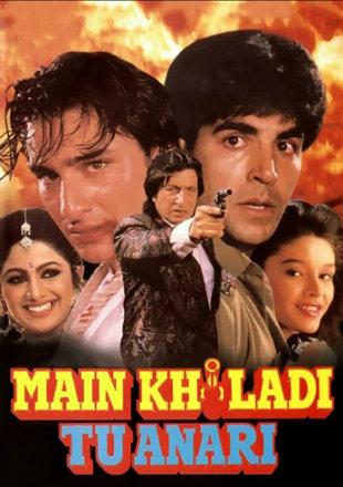 Main Khiladi Tu Anari 1994 Full Hindi Movie Download