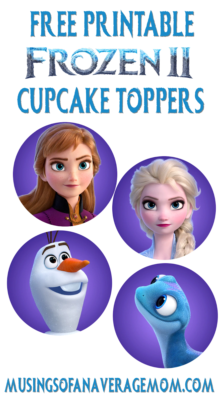 - Musings Of An Average Mom: Free Printable Frozen 2 Cupcake Toppers
