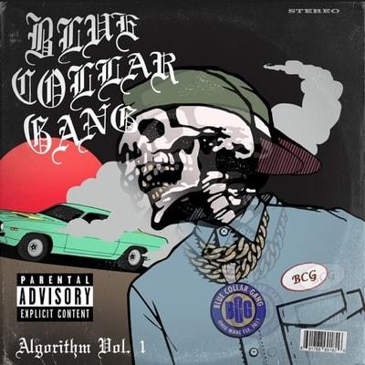 Blue Collar Gang - Stalley Presents Bcg Algorithm Vol. 1 (2020) - Album Download, Itunes Cover, Official Cover, Album CD Cover Art, Tracklist, 320KBPS, Zip album