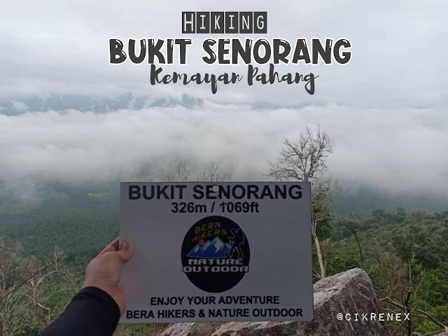 Bukit Senorang Kemayan Pahang