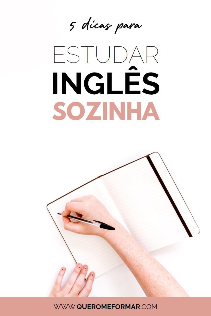 Imagens para Pinterest 5 Dicas Indispensáveis para Estudar Inglês Sozinho