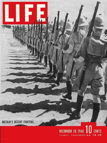 30 December 1940 worldwartwo.filminspector.com Life Magazine Britain's Desert Warriors