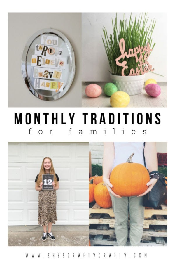 Monthly Traditions for families  |   family traditions for each month of the year   |   She's Crafty
