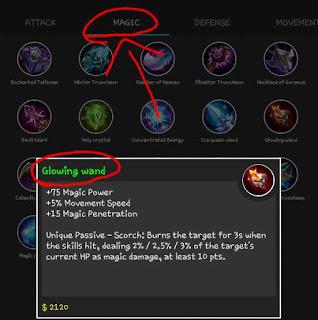 Glowing Wand adalah yang akan memberikan magic penetration dan movement speed