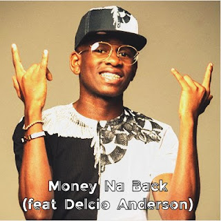 Johnny Berry feat Delcio Anderson - Money Na Back (Rap) [DOWNLOAD MP3]