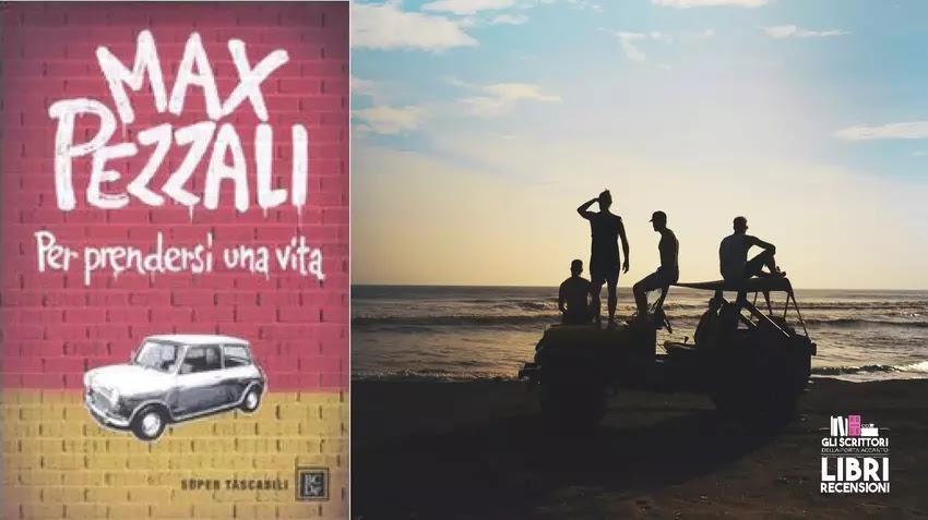 Recensione: Per prendersi una vita, di Max Pezzali