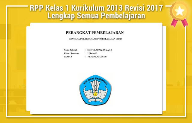 RPP Kelas 1 Kurikulum 2013 Revisi 2017 Lengkap Semua Pembelajaran