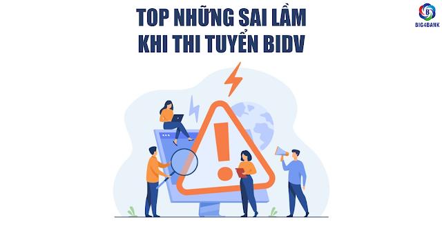 Top Những Sai Lầm Khi Thi Tuyển BIDV