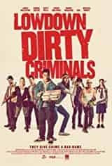 Imagem Lowdown Dirty Criminals - Legendado