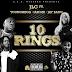 "JLC feat. YoungMega, IamMe & Jay Bang - ""Ten Rings"""