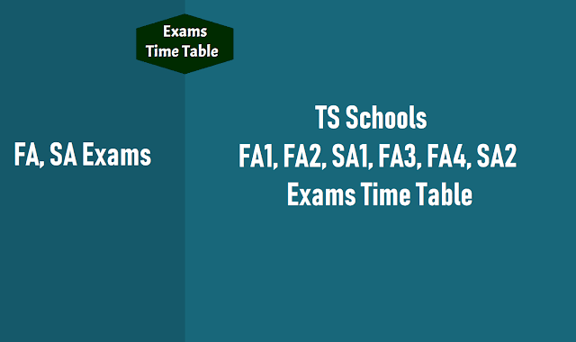 ts schools sa 1,sa 2 exams time table 2018,quarterly half yearly exams,sa1,sa2 exams time table,first term second term holidays,ts schools,fa1,fa2,fa3,fa4 exams timetable,
