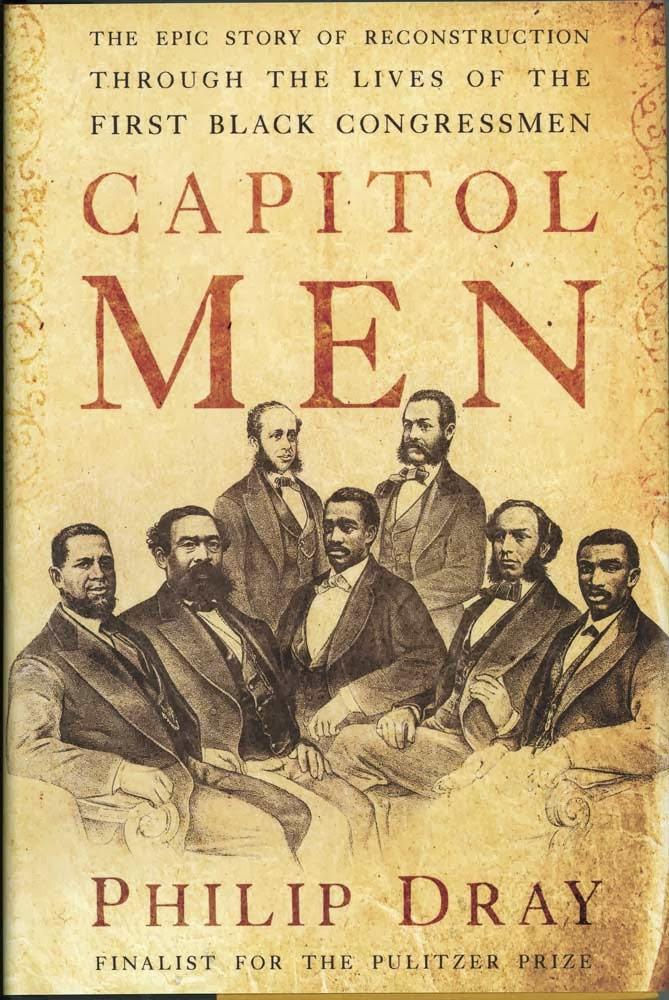 http://www.amazon.com/Capitol-Men-Reconstruction-Through-Congressmen/dp/0547247974/ref=sr_1_1?ie=UTF8&qid=1392399503&sr=8-1&keywords=capitol+men