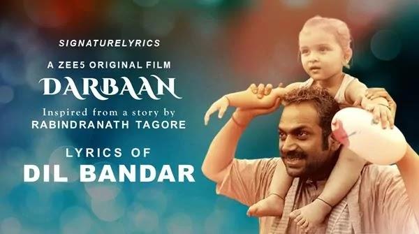 Dil Bandar Lyrics - Darbaan Movie Song