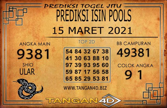 PREDIKSI TOGEL ISIN TANGAN4D 15 MARET 2021