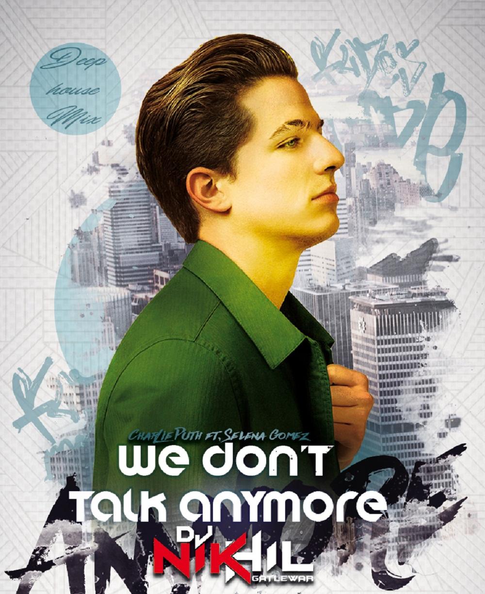 Download Sakhiyan: We Don't Talk Anymore (Deep House) DJ NIKhil