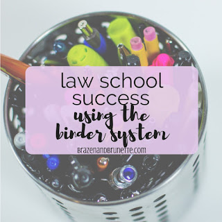 how to use a binder system to study in law school | brazenandbrunette.com