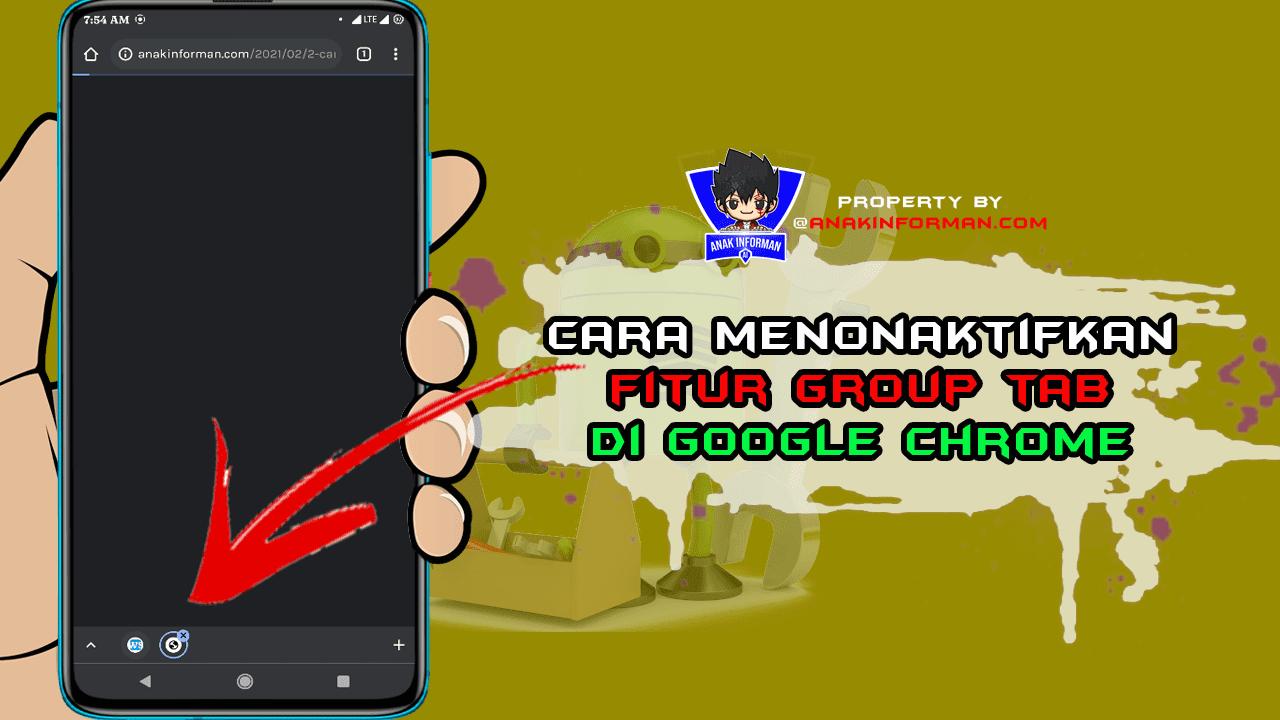 Cara Menonaktifkan Fitur Group Tab Di Google Chrome Android