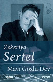 """Zekeriya Sertel'in Nâzım Hikmet'i anlattığı """"Mavi Gözlü Dev"""", Yapı Kredi ve Can Yayınları etiketiyle yayımlandı."""