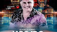 Eudão & Forró Largado - Pizadinha do Largado - Abril 2020