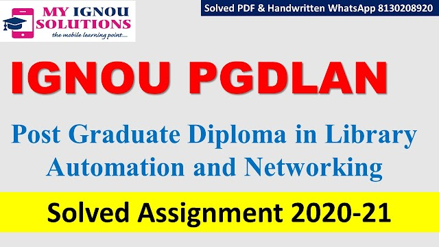 IGNOU PGDLAN Solved Assignment   2020-21