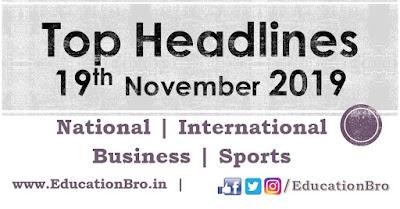 Top Headlines 19th November 2019 EducationBro