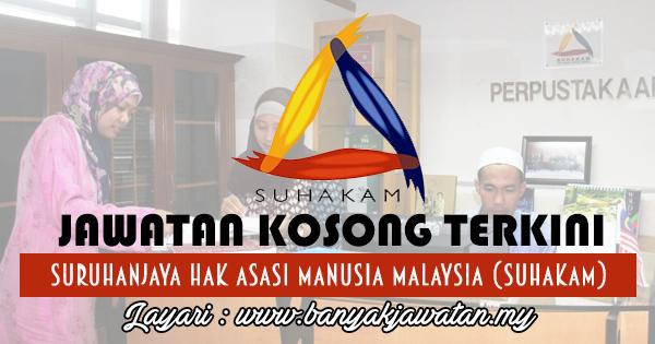 Jawatan Kosong 2017 di Suruhanjaya Hak Asasi Malaysia (SUHAKAM) www.banyakjawatan.my