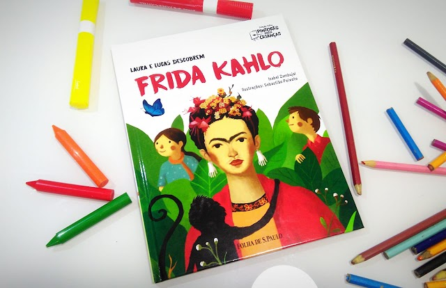 [RESENHA #613] COLEÇÃO FOLHA PINTORES PARA CRIANÇAS - VOL. 03: FRIDA KAHLO