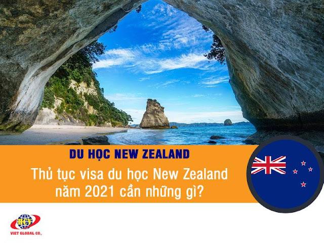 Du học New Zealand: Thủ tục visa du học New Zealand năm 2021 cần đáp ứng những gì?
