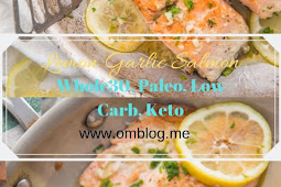Lemon Garlic Salmon (Whole30, Paleo, Low Carb, Keto)