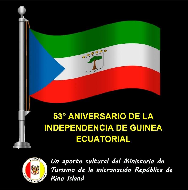 Felicitaciones por 53° aniversario de la independencia de Guinea Ecuatorial
