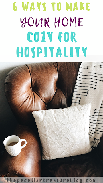6 Ways to Make your Home Cozy for Hospitality