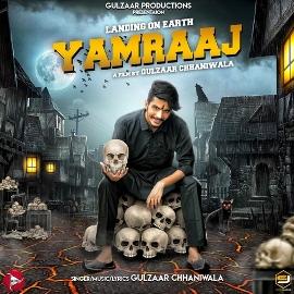 Yamraaj Lyrics - Gulzaar Chhaniwala