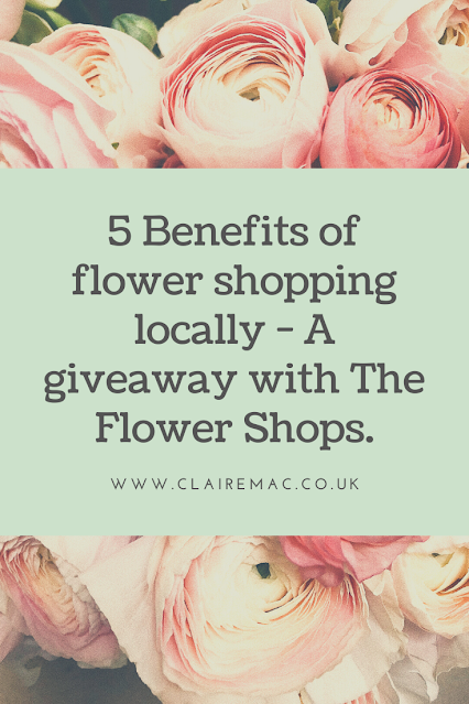 5 benefits of flower shopping locally - A giveaway with The Flower Shops