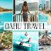 Preset Oahu Travel Lightroom dành cho ảnh du lịch(Mobile/Desktop)