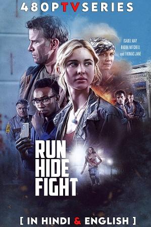 Run Hide Fight (2020) 1GB Full Hindi Dual Audio Movie Download 720p Bluray