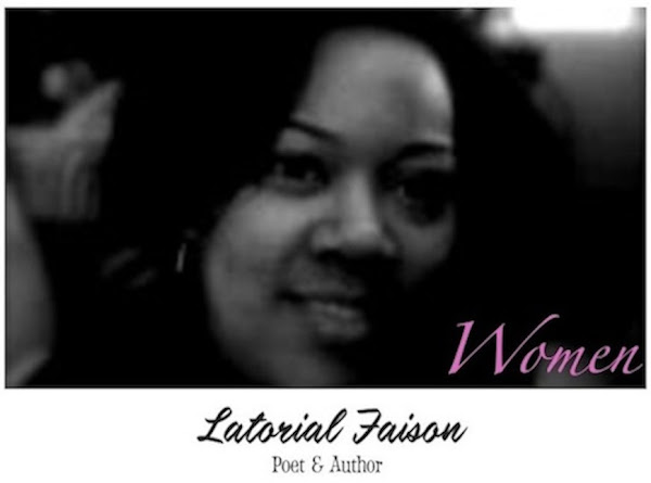 Women's Poetry by Latorial Faison