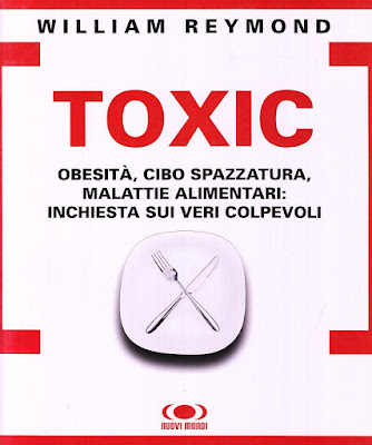 https://www.amazon.it/Toxic-Obesit%C3%A0-spazzatura-malattie-alimentari/dp/8889091576/ref=sr_1_12?__mk_it_IT=%C3%85M%C3%85%C5%BD%C3%95%C3%91&keywords=cibo+spazzatura&qid=1571301587&s=books&sr=1-12&_encoding=UTF8&tag=siavit0d21-21&linkCode=ur2&linkId=e1407a7ecb02d77369958f4983656196&camp=3414&creative=21718