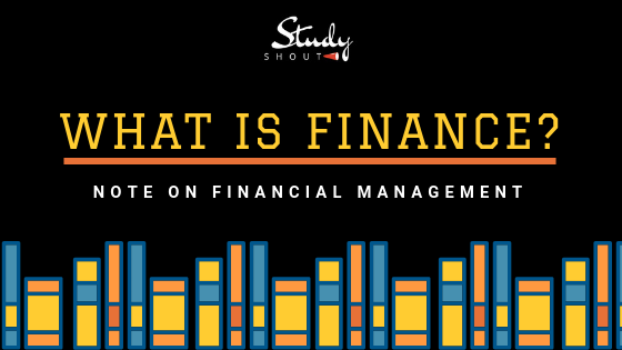 Finance by StudyShout, Financial Management by StudyShout, StudyShout