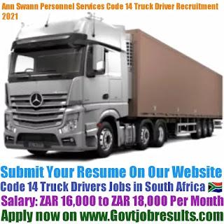 Ann Swann Personnel Services Code 14 Truck Driver Recruitment 2021-22