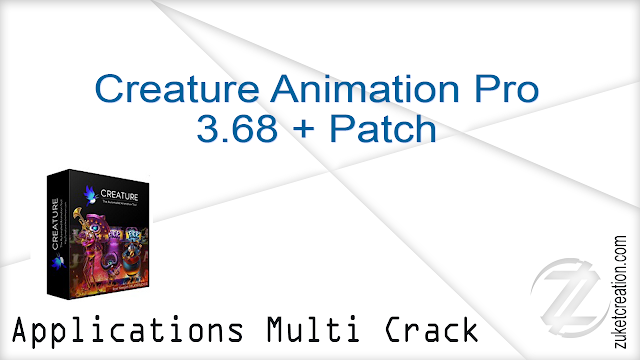 Creature Animation Pro 3.68 + Patch