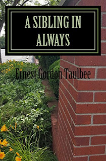 A Sibling in Always by Ernest Gordon Taulbee