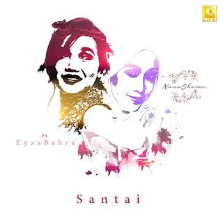 Nanasheme - Santai (feat. Eyza Bahra) MP3
