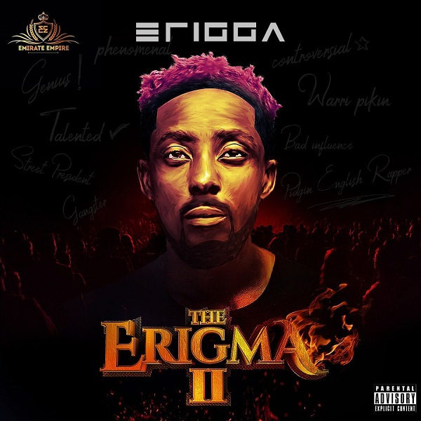 [Download Album] Erigga – The Erigma II