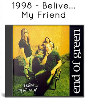 1998 - Belive... My Friend